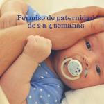 Permiso de paternidad de 4 semanas